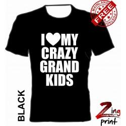 I Love My Crazy Grandkids