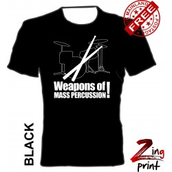 Drums, Weapons of mass...