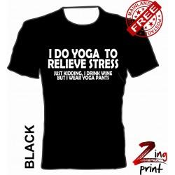 I do Yoga to relieve...