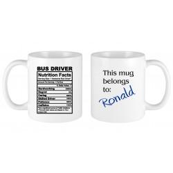 Bus Driver nutrition facts MUG
