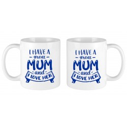 I have a great mum and I...