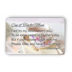 Cup of tea for mum Keepsake...