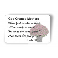 God created Mothers...