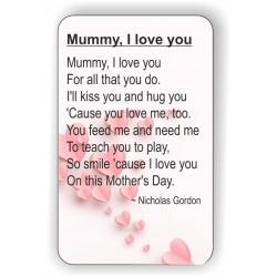 Mummy I love you Keepsake...